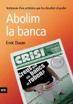 Abolim la Banca - Enric Duran