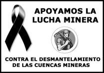 Contra el desmantelamiento de las cuencas mineras