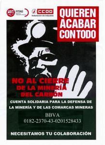 Cuenta solidaria de CCOO y FITAG-UGTpara la defensa de las comarcas mineras : BBVA 0182 2370 43 0201528433.