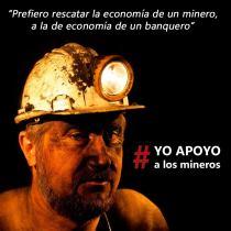 Prefiero rescatar la eoconomía de un minero que la de un banquero