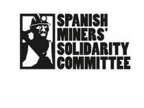 Spanish Miners' Solidaroty Comitee