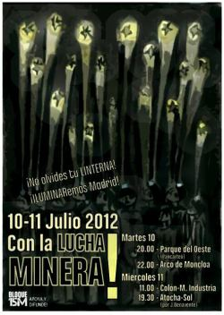 15M. Todos con los Mineros en Madrid. 10 julio. recibimiento en Moncloa a las 22. 11 julio manifestación Colón-Ministerio de Industria a las 11