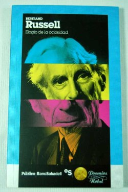 Bertrand Russell - Elogio de la Ociosidad